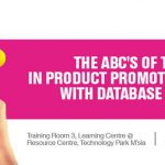 The ABC's of Technology in Product Promotions & Marketing with Database Management